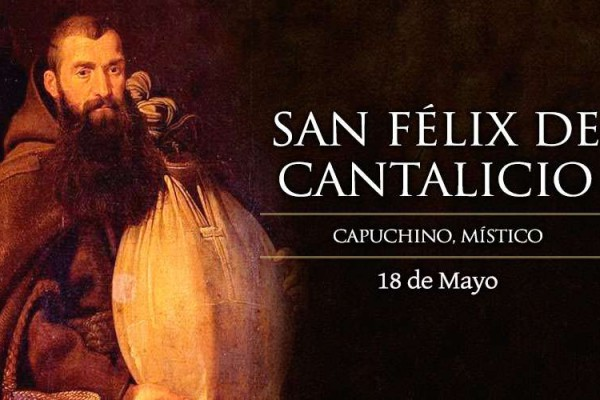 FelixDeCantalicio 18Mayo