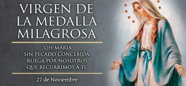 Hoy es la fiesta de la Virgen de la Medalla Milagrosa