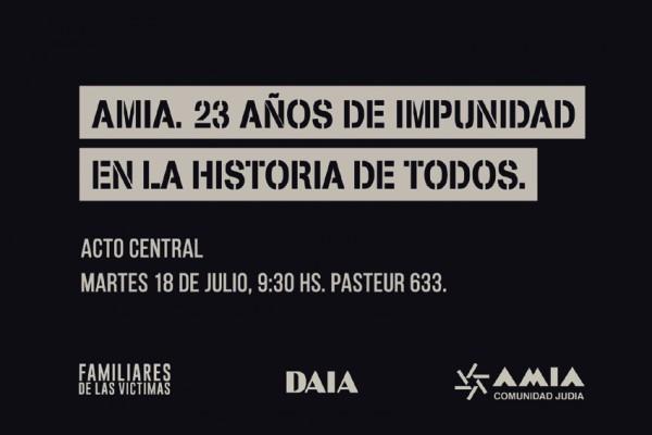 """Resultado de imagen para AMIA: """"23 años de impunidad en la historia de todos"""""""